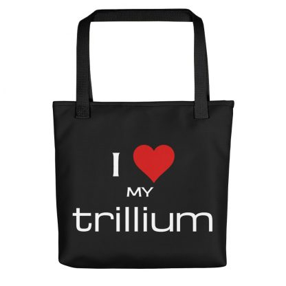 I Love My Trillium Tote with black handle